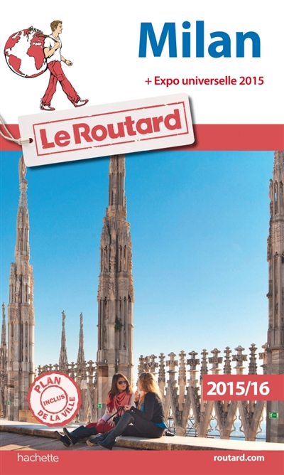 GUIDE DU ROUTARD MILAN 20152016